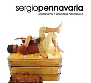 Lo Chansonnier Sergio Pennavaria - Album: senza lume a casaccio nell'oscurità