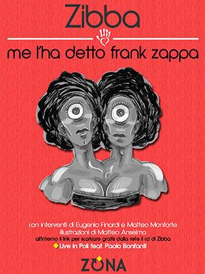 Zibba - Me l'ha detto frank zappa