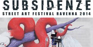 Subsidenze - Street Art Festival Ravenna 2014