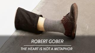 Robert Gober - The Heart is not a metaphor