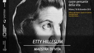 Etty Hillesum - Cuore pensante della vita