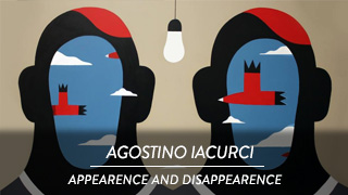 Agostino Iacurci - Appearence and disappearence