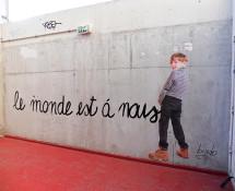 Bifido - Le monde est à nous - Street art