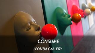 CONSUME - Leontia Gallery