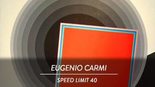 Eugenio Carmi - Speed limit 40
