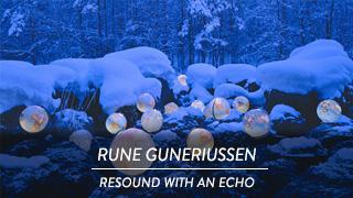 Rune Guneriussen - Resound with an echo