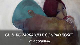 Guim Tiò Zarraluki e Conrad Roset - Van Coniguim