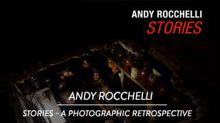 Andy Rocchelli - Stories, a photographic retrospective