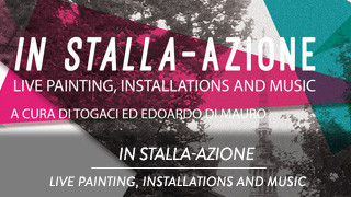 In-stalla-azione - Live painting, installations and music