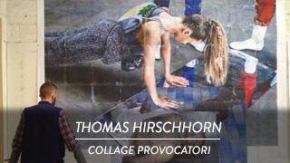 Thomas Hirschhorn - Collage provocatori