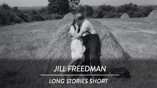 Jill Freedman - Long Stories short