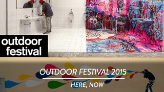 Outdoor 2015, Festival - here, now
