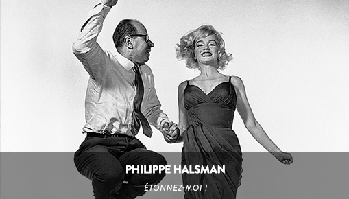 Philippe Halsman - Étonnez-moi !
