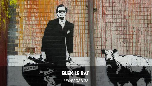 Blek le Rat - Propaganda