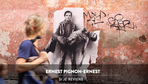 Ernest pignon ernest - Si je reviens