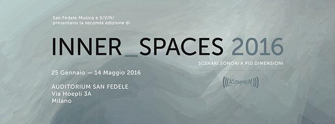 INNER_SPACES 2016 - Scenari sonori a più dimensioni