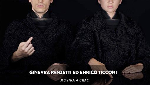 CRAC - Mostra di Ginevra Panzetti ed Enrico Ticconi