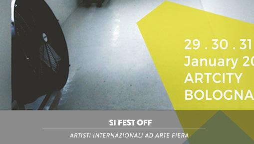 SI FEST OFF - Arte Fiera, Bologna