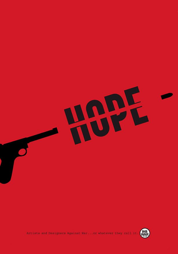 ©Andreas Gnass, Germany - Hope Dies Last, Artists and designers against war… or whatever they call it
