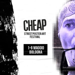 CHEAP – Street Poster Art Festival, 2016