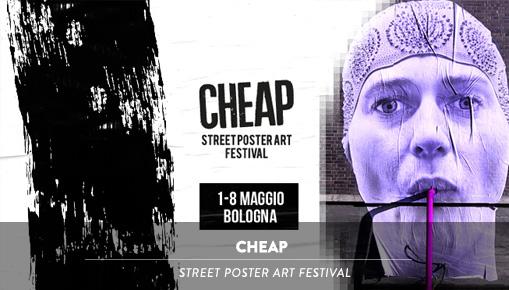 CHEAP - Street Poster Art Festival, 2016