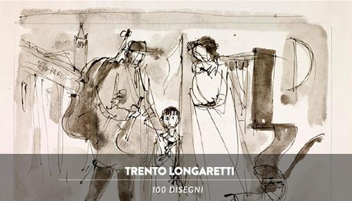 Trento Longaretti - 100 disegni