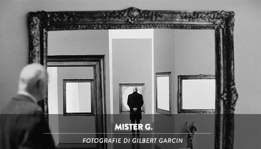 MISTER G. - Fotografie di Gilbert Garcin