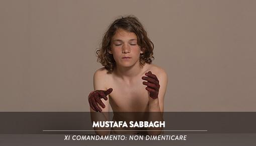 Mustafa Sabbagh - XI comandamento: non dimenticare