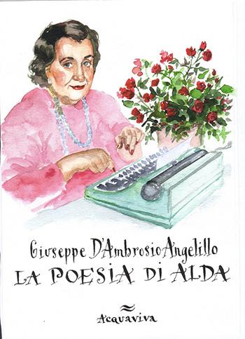 Giuseppe D'Ambrosio Angelillo - La Poesia di Alda