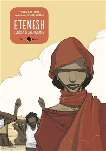 Etenesh, l'Odissea di una migrante - Paolo Castaldi