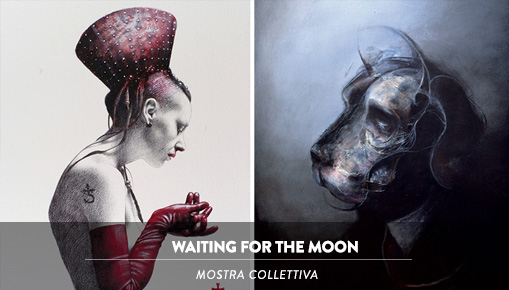 Waiting for the Moon - Mostra collettiva