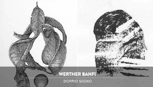Werther Banfi - Doppio Segno