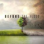 Leonardo DiCaprio – Before the flood