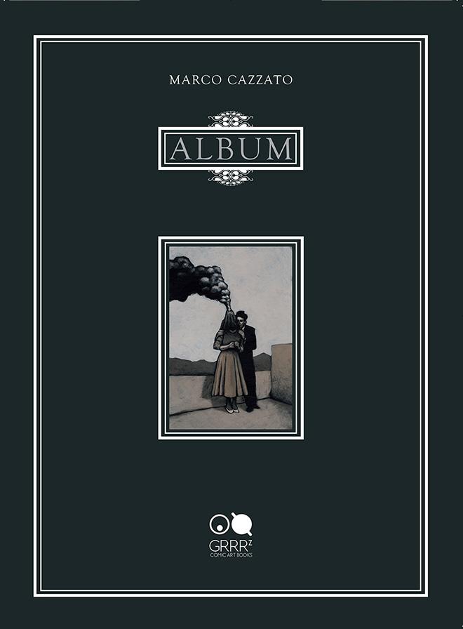 Marco Cazzato - ALBUM, copertina, Grrrz Comic Art Books 2016