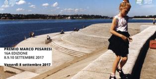 Premio Marco Pesaresi 2017 per la fotografia Contemporanea