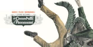 Marco Filicio Marinangeli - Storie bizzarre di Coccodrilli e Paccasassi, Tabularasa Tekè Gallery