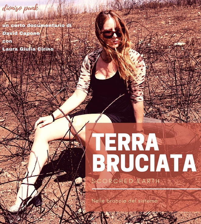 Terra Bruciata - Un corto documentario di David Capone con Laura Giulia Cirino
