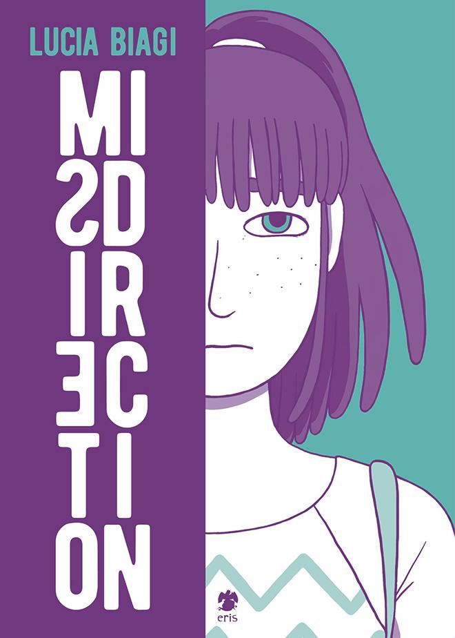 Lucia Biagi - MISDIRECTION, Eris edizioni