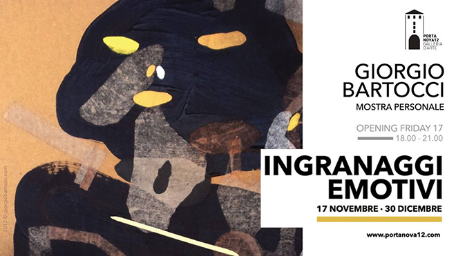 Giorgio Bartocci - Ingranaggi emotivi, PORTANOVA12, Bologna