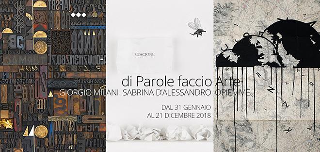 Opiemme, Sabrina D'Alessandro, Giorgio Milani - di Parole faccio Arte