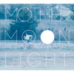 Max Fuschetto, Mother Moonlight – La poesia dell'infanzia