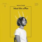 Andrea Cubeddu – Weak Like A Man