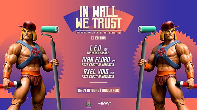 In Wall We Trust - Nona edizione di street art nel Sannio