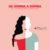 Costanza Zanardini - Da donna a donna. Volti e storie di donne che hanno sconfitto il tumore. Illustrazione di: ©Annalisa Grassano