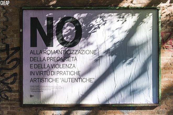 CHEAP + Il Campo Innocente - Preferirei di NO, Poster art, Via Irnerio, Bologna. photo credit: Michele Lapini.