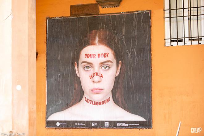 CHEAP - Your body is still a battleground, poster art, Bologna. photo credit: Margherita Caprilli