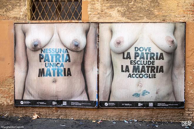 CHEAP - Nessuna Patria unica Matria, Dove la Patria esclude la Matria accoglie, poster art, Bologna. photo credit: Margherita Caprilli