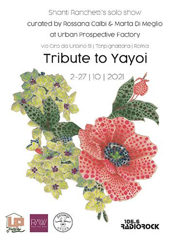 Shanti Ranchetti's solo show - Tribute to Yayoi